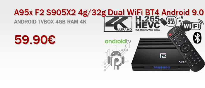 A95x f2 s905x 4g 32g 2.4g wifi bt Android 9.0 version